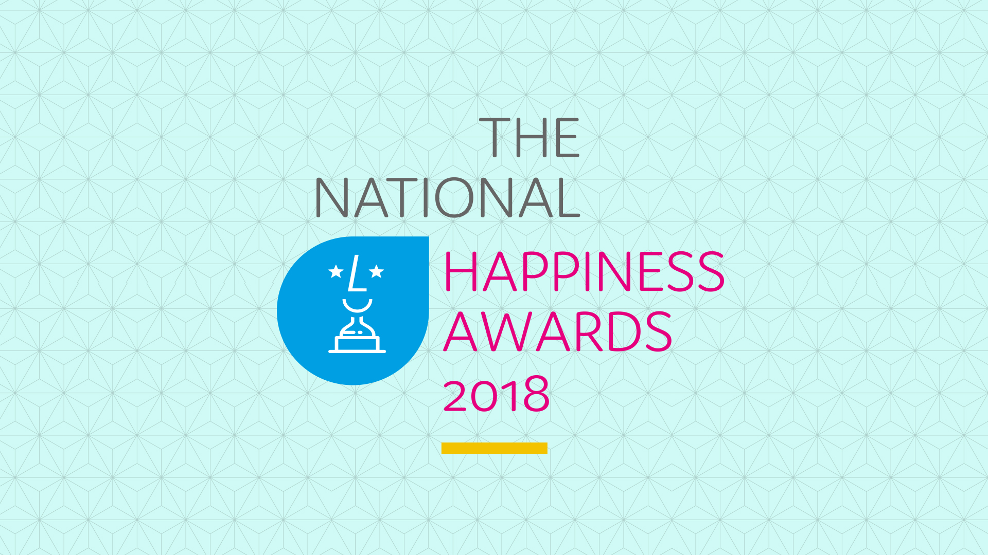 National Happiness Awards 2018 - Judge's whats and whos