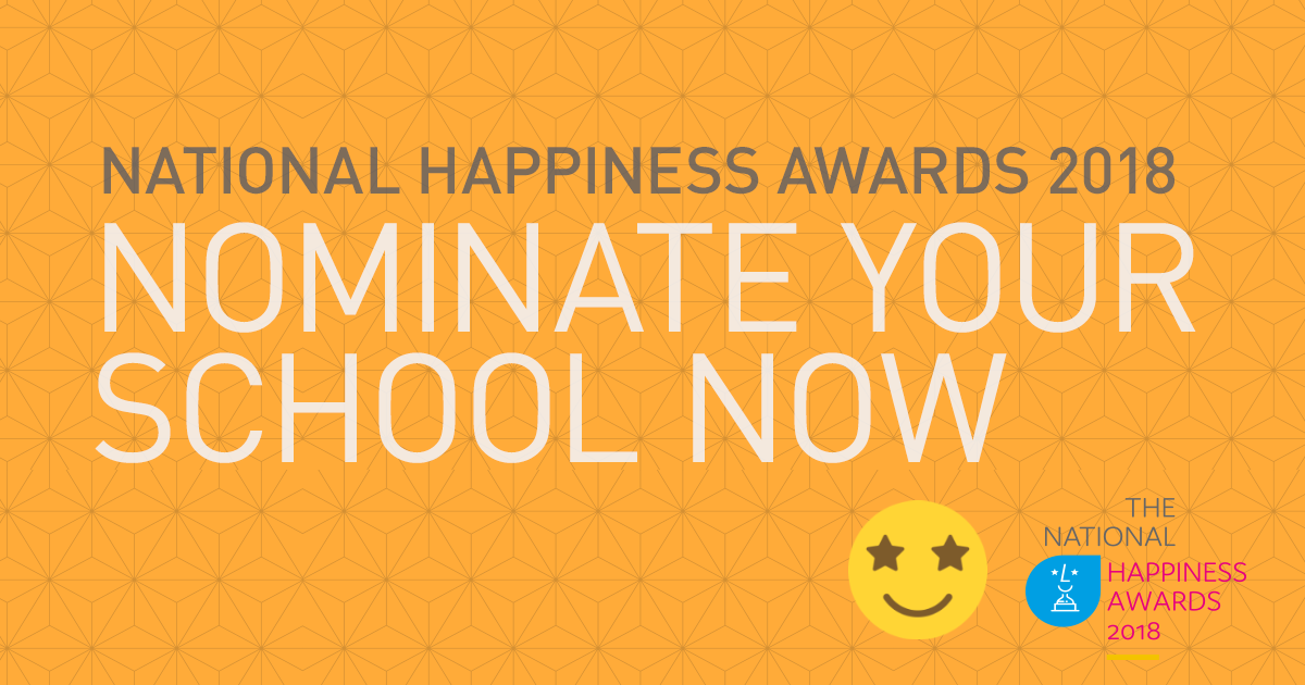 Nominate your school for a National Happiness Award 2018